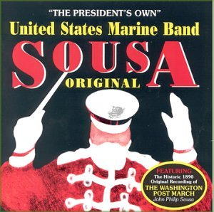 Sousa Original / United States Marine Band