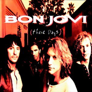 Bon Jovi - These Days (W/Newpk) - Zortam Music