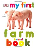 My First Farm Board Book (My 1st Board Books)