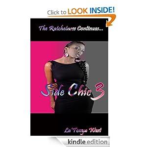 Side Chic 3: (The Ratchetness Continues) La'Tonya West