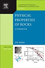Physical Properties of Rocks: A workbook: 8 (Handbook of Petroleum Exploration and Production)