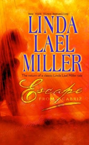 Escape From Cabriz, Linda Lael Miller