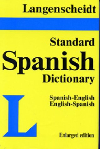 Langenscheidt's Standard Spanish Dictionary : Spanish/English English/Spanish, Colin Smith