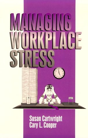Managing Workplace Stress (Advanced Topics in