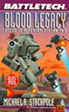 Battletech 21:  Blood Legacy: Blood of Kerensky 2 (Bk. 2) (0451453840) by Stackpole, Michael A.
