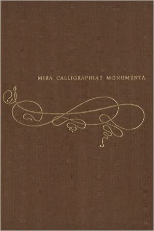 Mira calligraphiae monumenta: A Sixteenth-century Calligraphic Manuscript inscribed by Georg Bocskay and Illuminated by Joris Hoefnagel