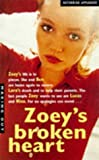 Zoey's Broken Heart (Making Out) (033035261X) by Applegate, Katherine