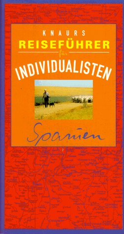 Knaurs Reiseführer für Individualisten, Spanien