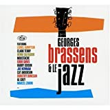 Brassens Et Le Jazz - Edition limit�e (2 CD)