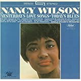 Yesterday's Love Songs Today's Blues ~ Nancy Wilson (Jazz)