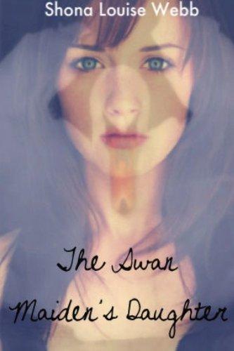 The Swan Maiden's Daughter (Volume 1)