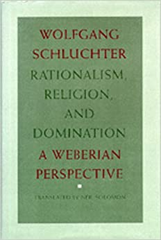 Domination perspective rationalism religion weberian