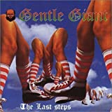 The Last Steps By Gentle Giant (2001-01-03)