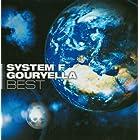 SYSTEM F / GOURYELLA BEST