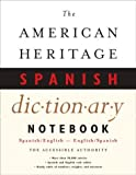 The American Heritage Notebook Spanish Dictionary (0618132139) by Dictionaries, Editors of The American Heritage