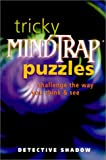 Tricky Mindtrap Puzzles: Challenge the Way You Think & See