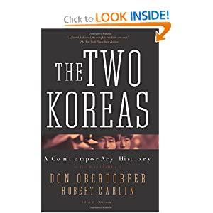 The Two Koreas: A Contemporary History by Don Oberdorfer and Robert Carlin