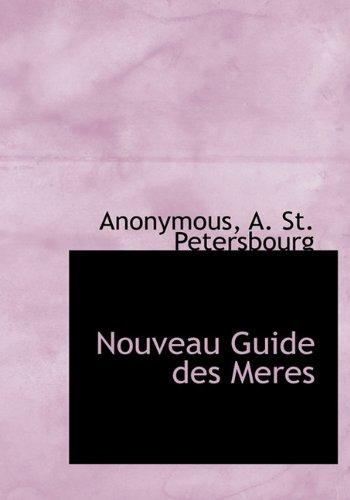 Nouveau Guide des Meres
