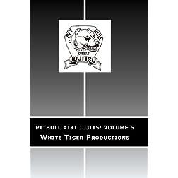 Pitbull AIki Jujits: Volume 6