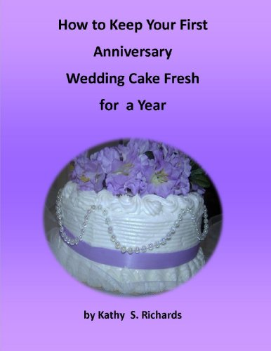 how to preserve wedding cake for a year 50th anniversary cakes 16114