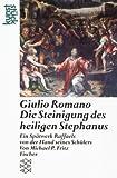 echange, troc Michael P. Fritz - Giulio Romano 'Die Steinigung des heiligen Stephanus'
