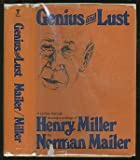 Genius and Lust: A Journey Through the Major Writings of Henry Miller