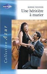 Une  héritière à marier