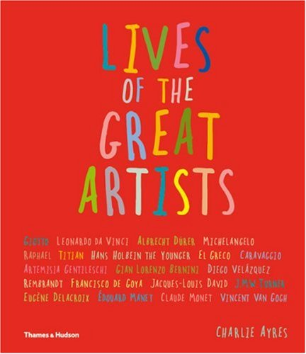 Lives of the Great Artists, Charlie Ayres