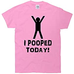 I Pooped Today Funny Humor T-Shirt