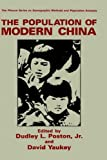 img - for The Population of Modern China (The Springer Series on Demographic Methods and Population Analysis) book / textbook / text book