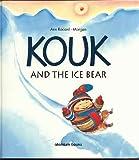 Kouk and the Ice Bear