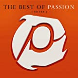 Best of Passion So Far