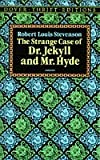 Doctor Jekyll and Mr.Hyde (Dover Thrift)