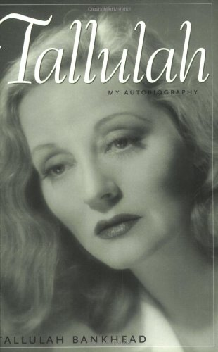 Tallulah,My Autobiography (Southern Icons)