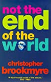 Christopher Brookmyre Not The End Of The World