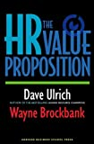 img - for The HR Value Proposition by Dave Ulrich (1-May-2005) Hardcover book / textbook / text book