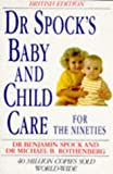 Dr. Spock's Baby and Child Care for the Nineties (0671711261) by Spock, Benjamin