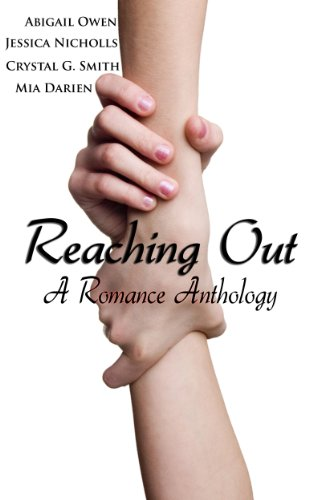 Abigail Owen - Reaching Out: A Romance Anthology