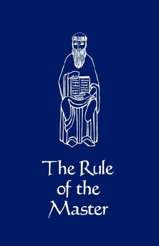 The Rule of the Master (Cistercian Studies 6), LUKE EBERLE