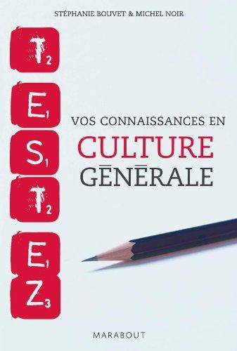 Testez vos connaissances en culture générale