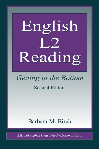 English L2 Reading: Getting to the Bottom (ESL &...