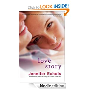 love story jennifer echols amazoncom kindle store love story 300x300