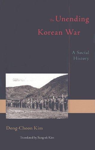 The Unending Korean War: A Social History