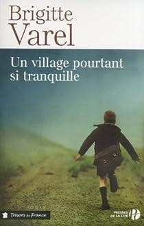 Un village pourtant si tranquille par Varel
