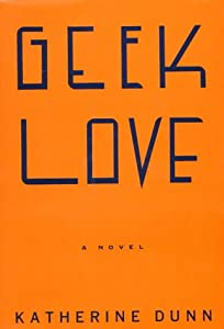 "Cover of ""Geek Love"""