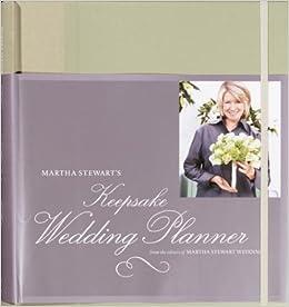Martha Stewart's Keepsake Wedding Planner: Martha Stewart Living