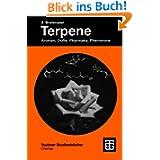 Terpene: Aromen, Düfte, Pharmaka, Pheromone (Teubner Studienbücher Chemie)