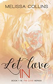 Let Love In (The Love Series)