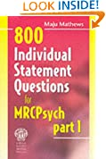 800 Individual Statement Questions for MRCPsych Part 1