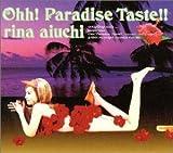 愛内里菜「Ohh! Paradise Taste!!」